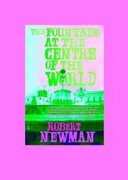 Cover of: The Fountain at the Centre of the World