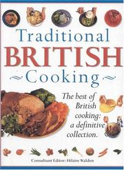 Cover of: Traditional British Cooking: The Best of British Cooking
