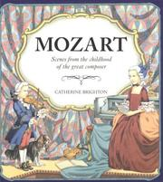 Cover of: Mozart: scenes from the childhood of the great composer.