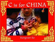 Cover of: C Is for China (World Alphabets)