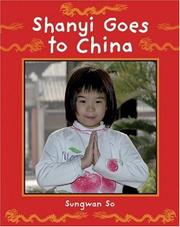 Cover of: Shanyi Goes to China (Children Return to their Roots)
