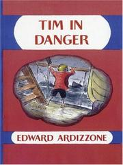 Cover of: Tim in Danger (Little Tim) | Ardizzone, Edward