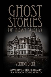 Cover of: Ghost Stories of Nova Scotia