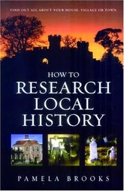 Cover of: How to Research Local History