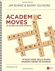 Cover of: Academic Moves for College and Career Readiness, Grades 6-12