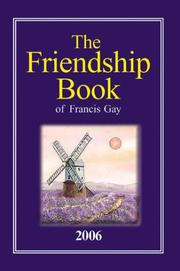 Cover of: The Friendship Book of Francis Gay | Francis Gay