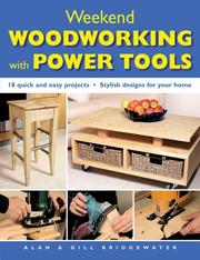 Cover of: Weekend Woodworking with Power Tools | Alan Bridgewater