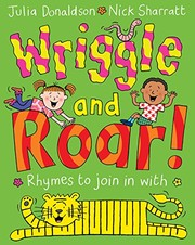 Cover of: Wriggle and Roar