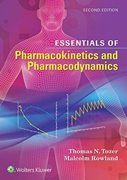 Cover of: Essentials of Pharmacokinetics and Pharmacodynamics