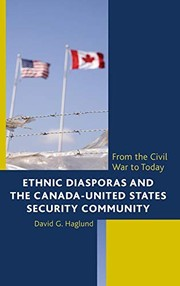 Cover of: Ethnic Diasporas and the Canada-United States Security Community