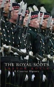 Cover of: Royal Scots: A Concise History of the Royal Regiment