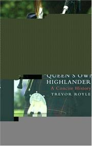 Cover of: Queen's Own Highlanders: A Concise History