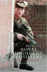 Cover of: The Royal Highland Fusiliers: A Concise History