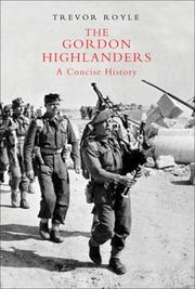 Cover of: The Gordon Highlanders: A Concise History