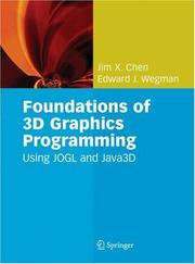 Cover of: Foundations of 3D Graphics Programming | Jim X. Chen