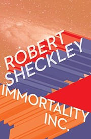 Cover of: Immortality Inc. | Robert Sheckley