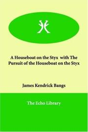 Cover of: A Houseboat on the Styx  with The Pursuit of the Houseboat on the Styx