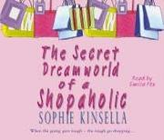 Cover of: The Secret Dreamworld of a Shopaholic (Shopaholic #1)