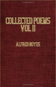 Cover of: Collected Poems of Alfred Noyes | Alfred Noyes
