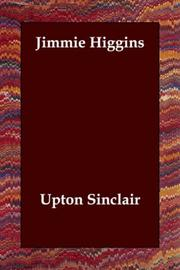 Jimmie Higgins by Upton Sinclair