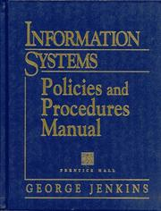 Cover of: Information systems policies and procedures manual