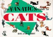 Cover of: The Fanatic's Guide to Cats (The Fanatic's Guides Series)