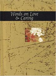 Cover of: Words on Love & Caring (Words for Life) | Helen Exley