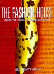 Cover of: The Fashion House | Lisa Lovatt-Smith