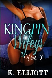 Cover of: Kingpin Wifeys Vol. 3