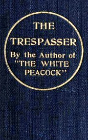 Cover of: The trespasser | D. H. Lawrence