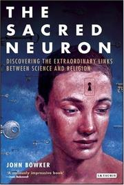 Cover of: The sacred neuron | John Westerdale Bowker