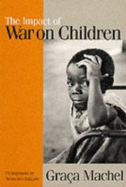 Cover of: The Impact of War on Children | Graca Machel