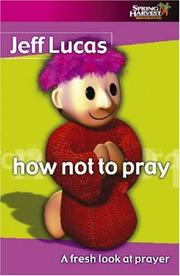 Cover of: How Not to Pray