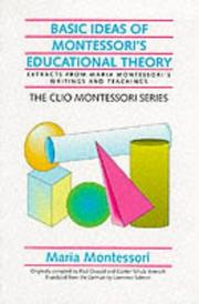 Cover of: Basic Ideas of Montessori's Educational Theory (Clio Montessori)