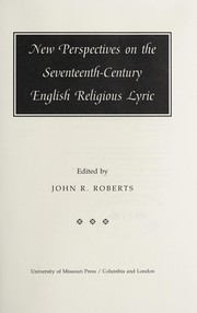 Cover of: New perspectives on the seventeenth-century English religious lyric |