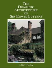 Cover of: Domestic Architecture of Sir Edwin Lutyens | A.S.G. Butler