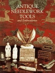 Cover of: Antique needlework tools and embroideries