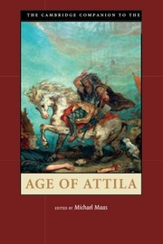 Cover of: The Cambridge Companion to the Age of Attila