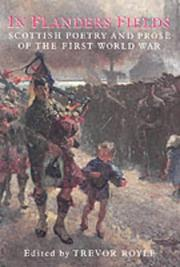 Cover of: In Flanders Fields: Scottish Poetry and Prose of the First World War