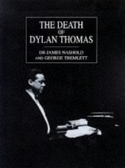 Cover of: The death of Dylan Thomas