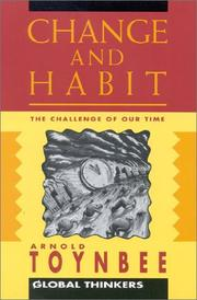 Cover of: Change and Habit (Global Thinkers)