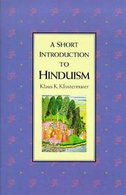 Cover of: A Short Introduction to Hinduism (Short Introduction) | Klaus K. Klostermaier