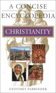 Cover of: A Concise Encyclopedia of Christianity (Concise Encyclopedia of World Faiths)