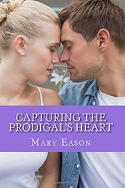 Cover of: Capturing The Prodigal's Heart