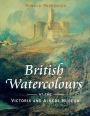 British watercolours at the Victoria and Albert museum by Ronald Parkinson