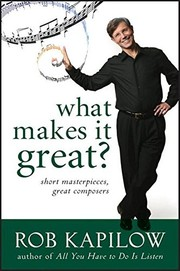 Cover of: What makes it great? | Robert Kapilow