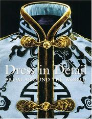 Dress in Detail From Around the World by Rosemary Crill, Jennifer Wearden, Verity Wilson