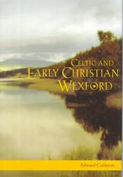 Cover of: Celtic and early Christian Wexford