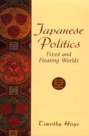 Cover of: Japanese Politics | Timothy Hoye