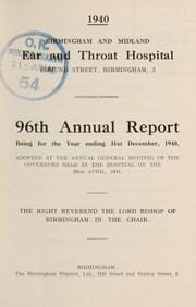 Cover of: Annual report | Birmingham and Midland Ear and Throat Hospital